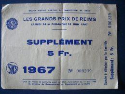 REIMS 51 - Billet D'Entrée Grand Prix Automobile 1967 (Entier) -Supplément- - Tickets - Entradas