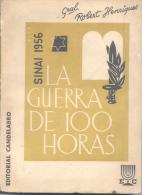 SINAI 1956 - LA GUERRA DE 100 HORAS - GRAL. ROBERT HENRIQUES EDITORIAL CANDELABRO  203 PAGINAS AÑO 1957 - Histoire Et Art