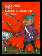FLAMMARION-JEUNESSE N°22 : Histoire D'un Casse-Noisette //Hoffmann - Flammarion 1963 - Livres, BD, Revues