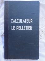 """CALCULATEUR """" LE PELLETIER """". EN EXCELLENT ETAT. - Autres Accessoires"""