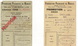 CARTE FÉDÉRATION FRANÇAISE DE BOULES . LICENCE BOULES LYONNAISE. ANNEE 1968/69. - Non Classés
