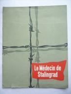 DOSSIER DE PRESSE LE MEDECIN DE STALINGRAD - O.E. Hasse, Eva Bartok,