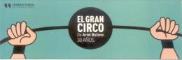 EL GRAN CIRCO DE ARIEL BUFANO - 30 AÑOS GRUPO DE TITIRITEROS DEL TEATRO SAN MARTIN TITERES DIRECCION ARTISTICA ADELAIDA - Marque-Pages