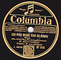 78 Trs - Columbia DF 1116 - Etat TB - Albert CAURAT - LES PLUS BEAUX YEUX DU MONDE - SI TU CROIS - 78 Rpm - Schellackplatten