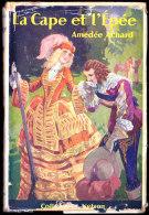 Collection Nelson N° 342 -  La Cape Et L'Épée - Amédée Achard  - ( 1951  ) . - Bücher, Zeitschriften, Comics