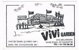 B4357   MELSBROEK : Vivi Garden ( Reclamekaart) - Steenokkerzeel