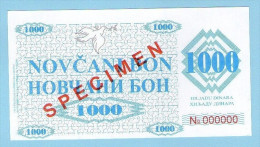BOSNIA - BOSNIEN UND HERZEGOWINA, 1000 Dinara 1992 UNC SPECIMEN No. 000000. - Bosnië En Herzegovina