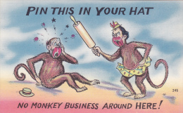 Pin This In Your Hat, No Monkey Business Around Here!,  30-40s - Apen