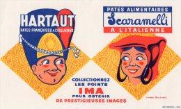 - BUVARD Pâtes Alimentaires HARTAUT Et SCARAMELLI - 716 - Sopas & Salsas