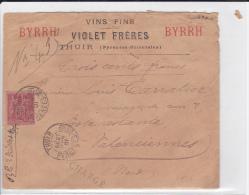 1901 - ENVELOPPE PUB (VINS BYRRH) CHARGEE De THUIR (P-O) Pour VALENCIENNES Avec PERFORE V.F (VIOLET FRERES) - 1877-1920: Periodo Semi Moderno