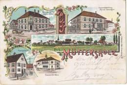 S60/ALS - CPA Litho - GRUSS Aus MUTTERSHOLZ- Gasthaus Zur Post, Spezereihandlung, Post, Gemeide Haus - France
