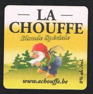 BELGIE  LA CHOUFFE - Mc CHOUFFE - Sous-bocks