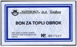 BOSNIEN UND HERZEGOWINA - BOSNIA, Company METELNO - ZENICA , BON  VOUCHER FOR WARM MEAL. 1994 - Bosnien-Herzegowina