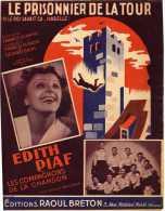 PARTITION Edith Piaf Les Compagnons De La Chanson Le Prisonnier De La Tour Paroles De Francis Blanche - Partitions Musicales Anciennes
