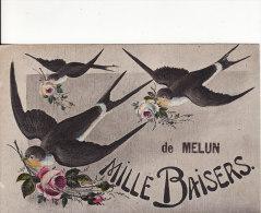 MELUN (Seine Et Marne) Fantaisie Mille Baisers  De MELUN-Fleur-Oiseau-Hirondelle- 2 SCANS - - Melun