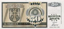 BOSNIA - BOSNIEN UND HERZEGOWINA,  50 Million Dinara ND1992  UNC *PNL, Ovpt. On 50 Dinara 1992  RARE! - Bosnië En Herzegovina