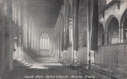 C1920 LONDON - DUTCH CHURCH SOUTH AISLE - AUSTIN FRIARS - Sin Clasificación