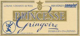 07 PE / ETIQUETTE  PAIN D'EPICES  PRINCESSE GRINGOIRE  -PITHIVIERS EN GATINAIS - Altri