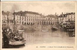 76 - DiEPPE -  L'Avant-Port  Et L'arcade De La Poissonnerie - Dieppe