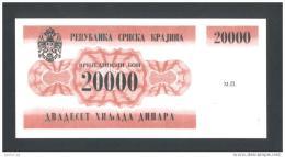 CROACIA - CROATIA - KRAJINA,  20,000 Dinara 1991 UNC *P-RA2  , POSSIBLE FAKE? - Croacia