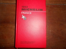 GUIDE MICHELIN FRANCE 1993 - Michelin (guides)