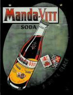 Publicité Peinte Fixé Sur Verre Pour MANDA-VITT - Soda - Cusenier - Vittel - Altri