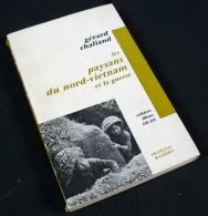 Les Paysans Du Nord-Vietnam Et La Guerre / Gérard Chaliand / Éditions MASPERO En 1968 - Histoire