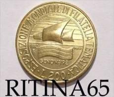 """!!! 200 LIRE 1992 FDC """" FILATELIA TEMATICA """" COMMEMORATIVA !!! - 1946-… : Republic"""