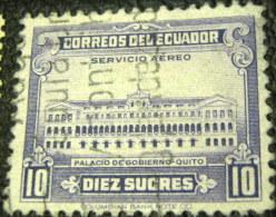 Ecuador 1944 Government Palace Quito 10s - Used - Ecuador