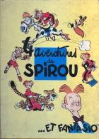 4 AVENTURES De SPIROU ... ET FANTASIO (Editions J Dupuis  - Imprimé En Belgique) - Spirou Et Fantasio