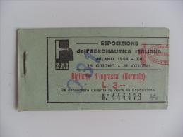 """Carnet Biglietti D'ingresso Per Vari Eventi """"Esposizione Dell'Aeronautica Italiana MILANO 1934"""" - Eintrittskarten"""