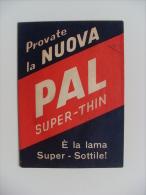 """Depliant Pubblicitario Con Lametta Di Prova """"Provate La Nuova PAL Super-Thin"""" - Razor Blades"""