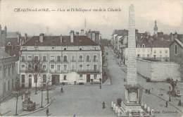 CPA Chalon-sur-Saone Place De L'obélisque Et Rue De La Citadelle (animée) P287 - Chalon Sur Saone
