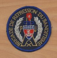 ANCIEN Ecusson Patch POLICE JUDICIAIRE BRIGADE De REPRESSION Du BANDITISME Pour Collection - Police & Gendarmerie