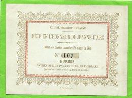 ROUEN FETE EN L HONNEUR DE JEANNE D ARC A L EGLISE METROPOLITAINE BILLET DE CHAISE NUMEROTEE DANS LA NEF - Historische Dokumente