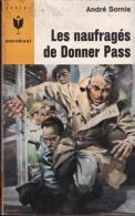 Les Naufragés De Donner Pass  André Sornis - Marabout Junior