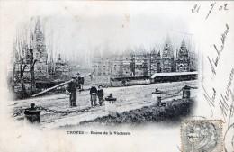 TROYES - LES RUINES DE LA VACHERIE - TRES BELLE CARTE - PRECURSEUR - ANIMEE -  TOP !!! - Troyes