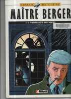 MAITRE BERGER T 3 EO BE- GLENAT 07-1987 Dumas Riviere - Editions Originales (langue Française)