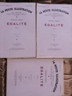 Princesse Bibesco - Égalité - La Petite Illustration N° 710 / 711 / 712 - Roman N° 332 / 333: 334 - Février 1935 - Bücher, Zeitschriften, Comics