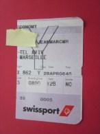 Billet Ticket D'avion Swissport >> Tel-Aviv >> Marseille Embarquement - Billets D'embarquement D'avion