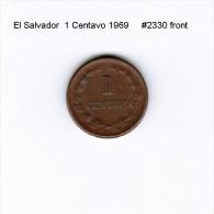 EL SALVADOR    1  CENTAVO  1969  (KM # 135.1) - Salvador