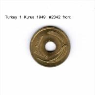 TURKEY    1  KURUS  1949  (KM # 881) - Turkey