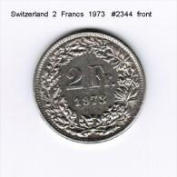 SWITZERLAND    2  FRANCS  1973  (KM # 21a.1) - Suiza