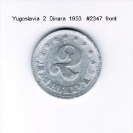 YUGOSLAVIA    2  DINARA  1953  (KM # 31) - Yugoslavia