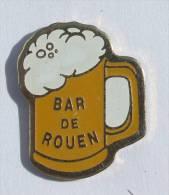 Pin's BAR DE ROUEN - La Chope De Bière - C879 - Bier