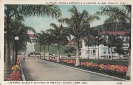 1930 PANAMA - BALBOA - EL PRADO ESCUELA SUPERIOR A LA DERECHA - ZONA DEL CANAL - Panama