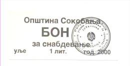 OPSTINA SOKO BANJA ONLY FOR CITY FOR FUD  Extra RARE BON Za Ulje (1 Lit.OIL) 2000 G. - Serbie