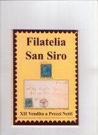 Filatelia S.Siro N.12.. - Cataloghi Di Case D'aste