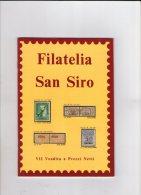 Filatelia S.Siro N.7.. - Cataloghi Di Case D'aste