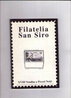 Filatelia S.Siro N.18.. - Cataloghi Di Case D'aste